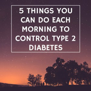 5 things to control diabetes