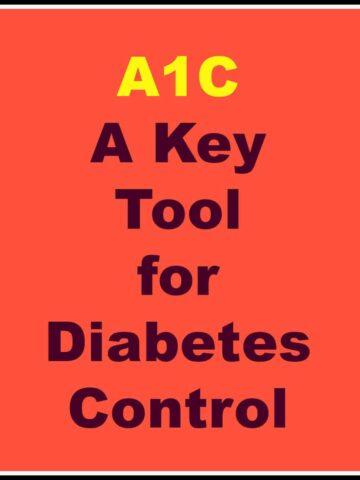 A1C a key tool for diabetes control-text