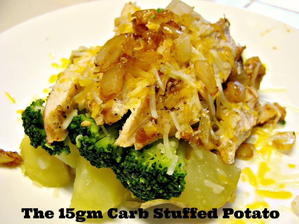 The 15 gm carb stuffed potato.