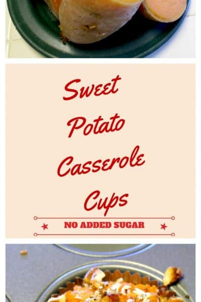 Sweet Potato Casserole Cups – No Added Sugar