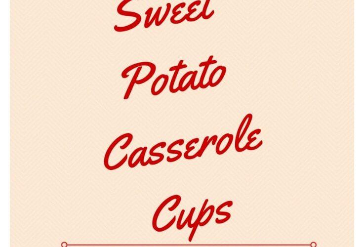 sweet potato casserole cups