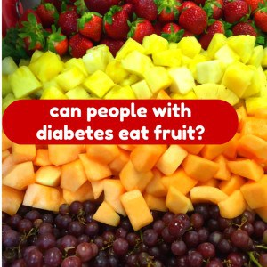 can people with diabetes eat fruit graphic