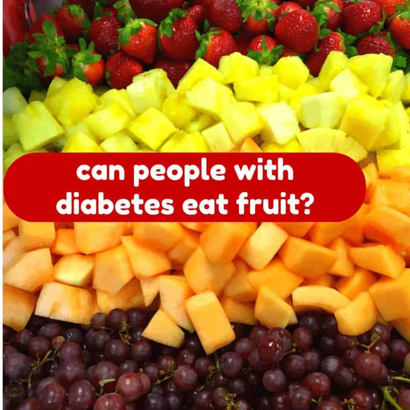 can people with diabetes eat fruit?