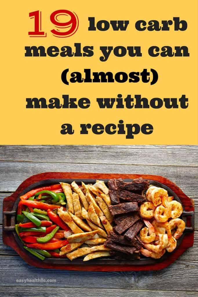 19 No Recipe Low Carb Meals Easyhealth Living