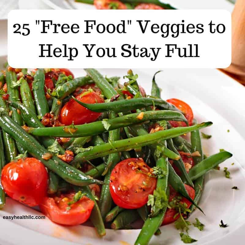 25 Free Foods To Help You Stay Full