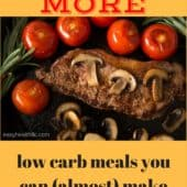 26 More Low Carb Meals You Can (Almost) Make Without a Recipe