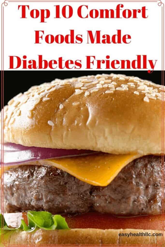 top 10 comfort foods made diabetes friendl