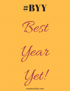 #BYY- Motivation for your Best Year Yet!