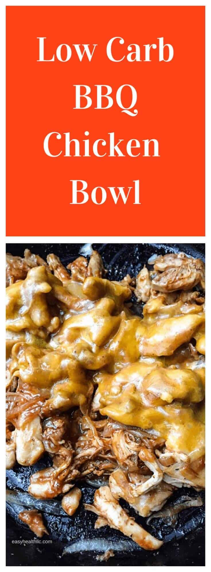 A low carb bbq chicken bowl that will please all your diners. Browned pieces of chicken and onions in a low carb bbq sauce topped with melted cheese. #bbqchicken