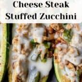 cheesesteak stuffed zucchini with text