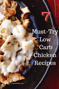 7 low carb chicken recipes text on chicken in skillet image
