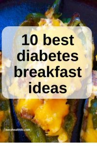 10 Best Diabetes Breakfast Ideas Easyhealth Living