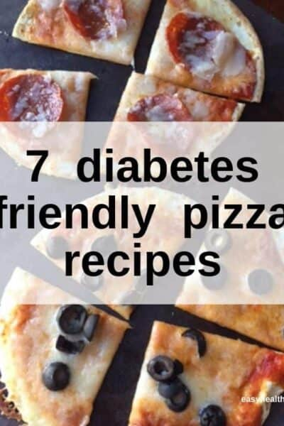 7 Best Diabetes Friendly Pizza Recipes