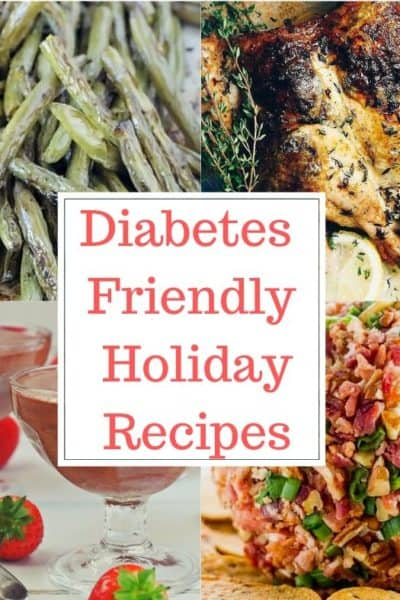 Diabetes Friendly Holiday Recipe Ideas