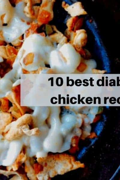 10 Best Diabetes Chicken Recipes