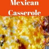mexican casserole with melted cheese on top