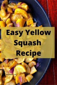 squash and onions in skillet with text overlay