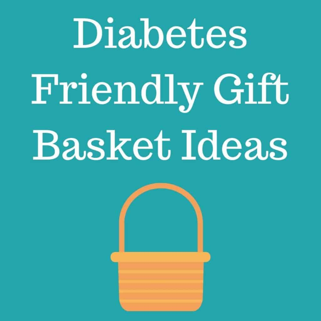 diabetes gift basket text with basket