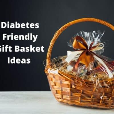 gift basket diabetes friendly