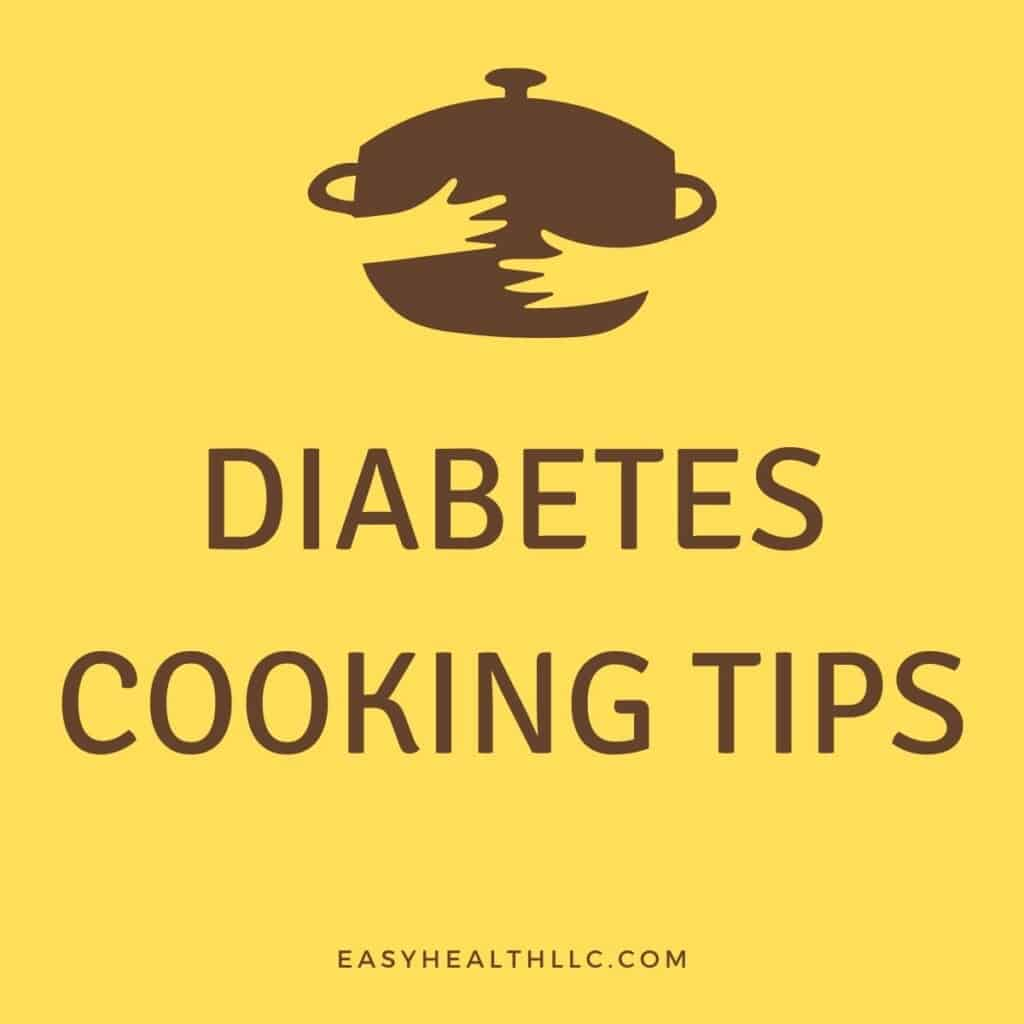 diabetes cooking tips on yellow background
