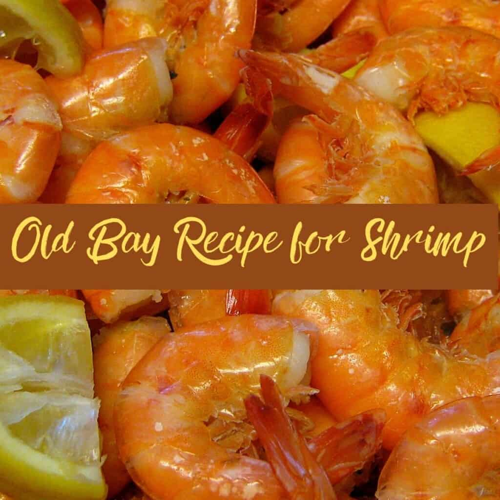 boiled shrimp with lemons and text Old Bay Recipe for Shrimp